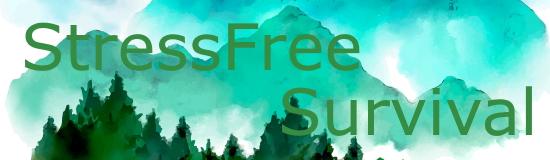 Stressfree Survival